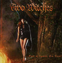 "TWO WITCHES ""PUT A SPELL ON YOU"" (CD (LTD. ED.))"
