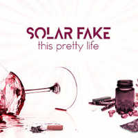 "SOLAR FAKE ""THIS PRETTY LIFE"" (MCD (LTD. ED.))"