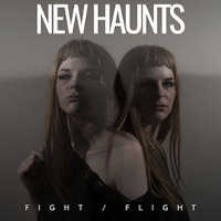 "NEW HAUNTS ""FIGHT / FLIGHT"" (CD)"