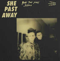 "SHE PAST AWAY ""PART TIME PUNKS"" (LP (LTD. ED.))"