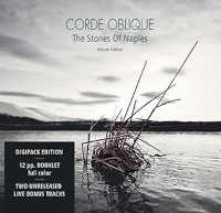"CORDE OBLIQUE ""THE STONES OF NAPLES (+BONUS)"" (CD)"