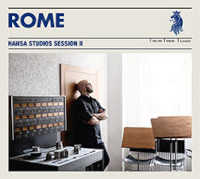"ROME ""HANSA STUDIOS SESSION II"" (CD)"