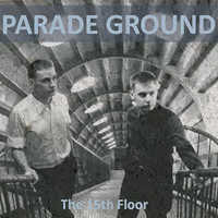 "PARADE GROUND ""THE 15TH FLOOR (EXTENDED)"" (CD)"